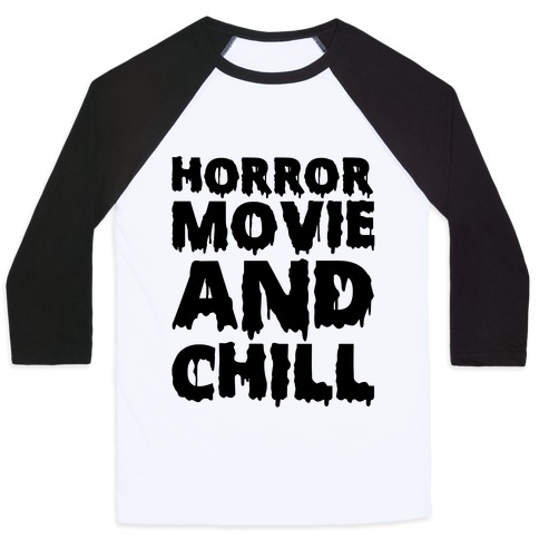 Horror Movie And Chill Baseball Tee