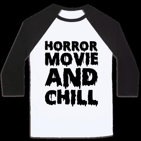 Horror Movie And Chill Baseball Tee