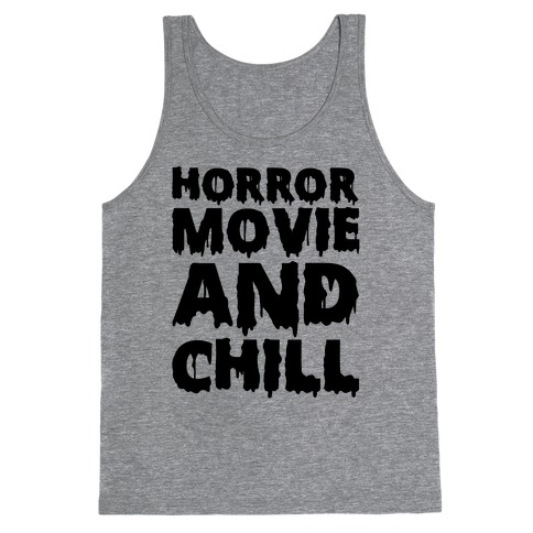 Horror Movie And Chill Tank Top