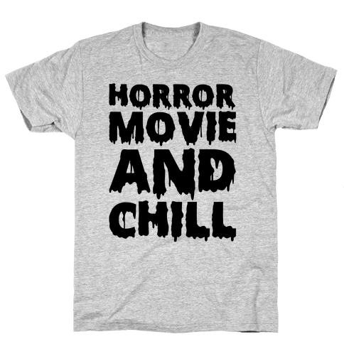 Horror Movie And Chill Mens T-Shirt