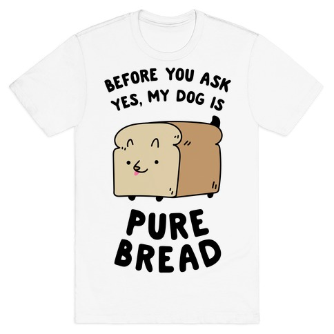 Pure Bread T-Shirt