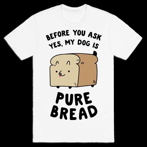 Pure Bread Mens T-Shirt