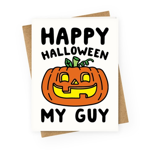 Happy Halloween My Guy Greeting Card