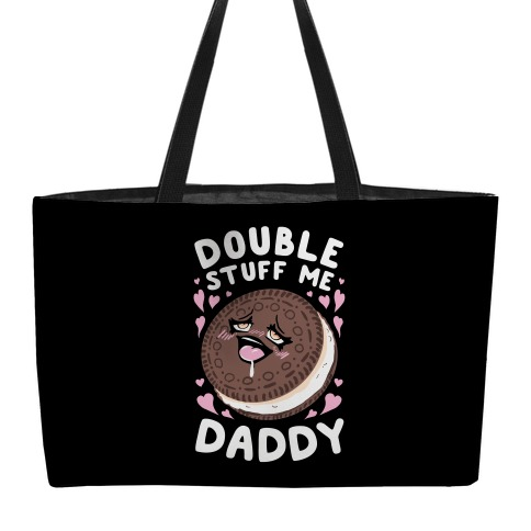 Double Stuff Me Daddy weekender