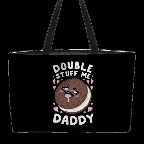 Double Stuff Me Daddy Weekender Tote