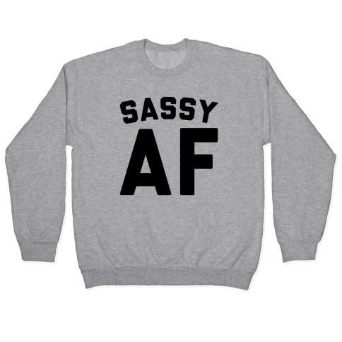 Sassy Af Pullover
