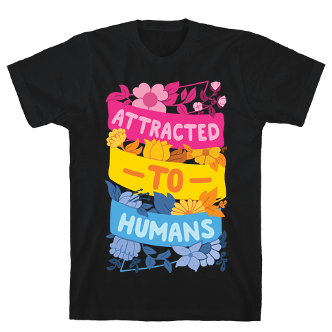 Attracted To Humans Mens/Unisex T-Shirt
