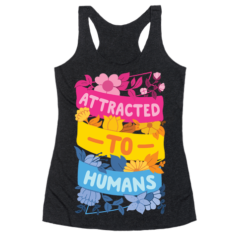 Attracted To Humans Racerback Tank Top