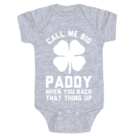 Call Me Big Paddy Baby Onesy