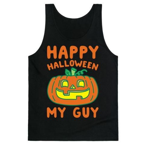 Happy Halloween My Guy White Print Tank Top