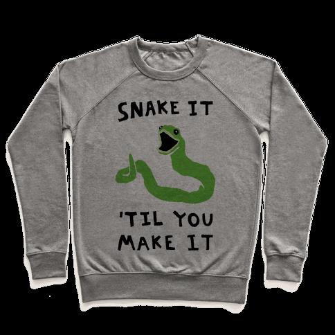 Snake It 'Til You Make It Pullover