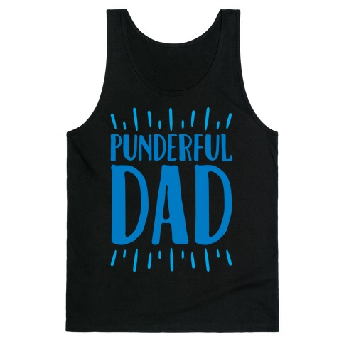 Punderful Dad White Print Tank Top