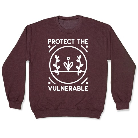 Protect The Vulnerable Pullover