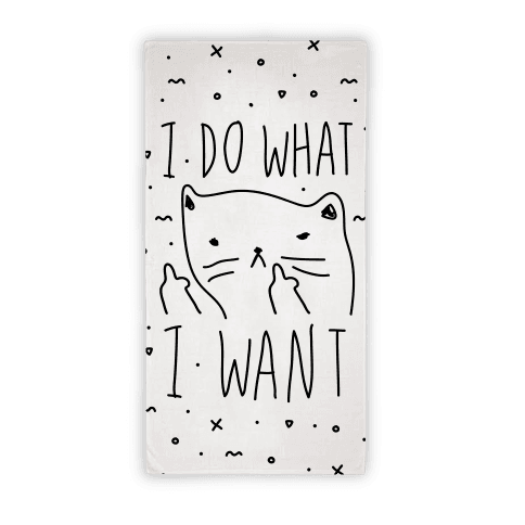 I Do What I Want Towel Beach Towel