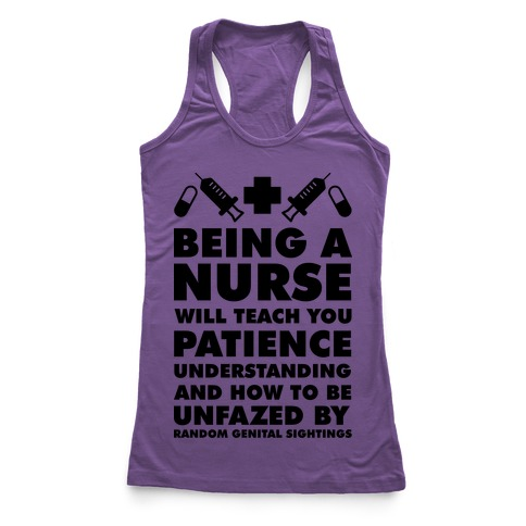 Being a Nurse Racerback Tank Top