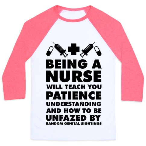 Being a Nurse Baseball Tee