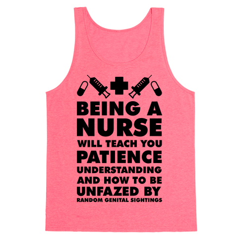 Being a Nurse Tank Top