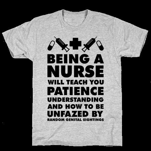 Being a Nurse Mens T-Shirt