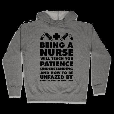 Being a Nurse Hooded Sweatshirt
