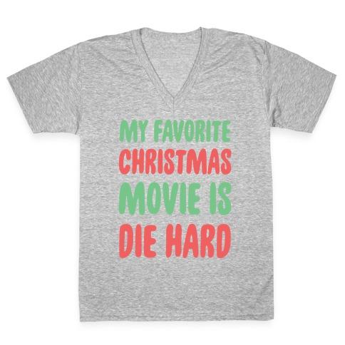 My Favorite Christmas Movie is Die Hard V-Neck Tee Shirt