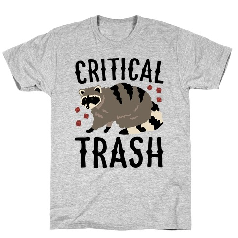 Critical Trash Raccoon Parody T-Shirt