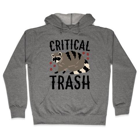 Critical Trash Raccoon Parody Hooded Sweatshirt