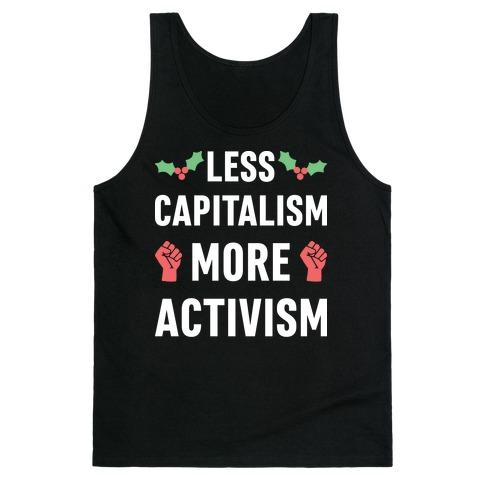 Less Capitalism More Activism Tank Top