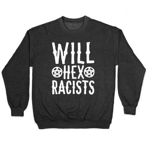 Will Hex Racists White Print Pullover