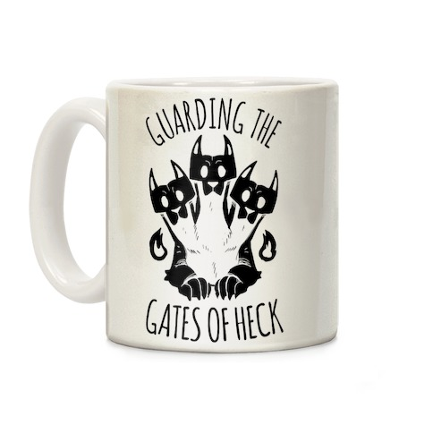 Guarding The Gates Of Heck Coffee Mug
