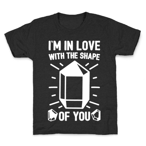 I'm In Love With The Shape of You Crystal Parody White Print Kids T-Shirt