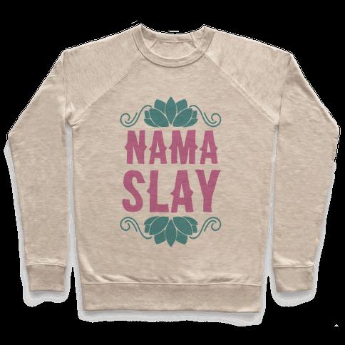 Nama-Slay Pullover