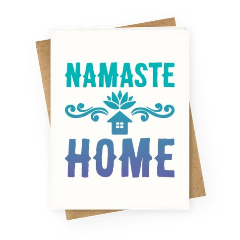 Namaste Home Greeting Card