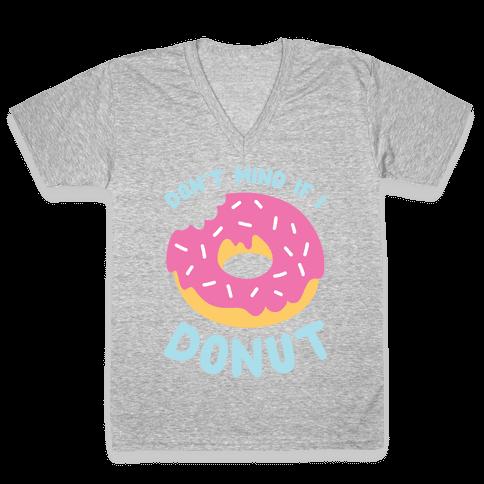Don't Mind If I Donut V-Neck Tee Shirt