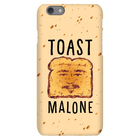 Toast Malone Phone Case