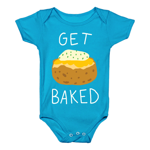 Get Baked Baby Onesy