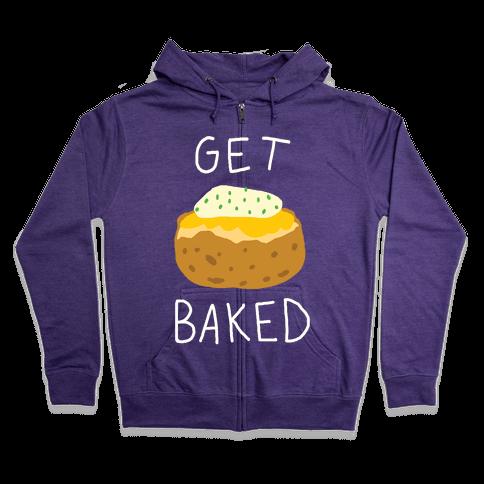 Get Baked Zip Hoodie