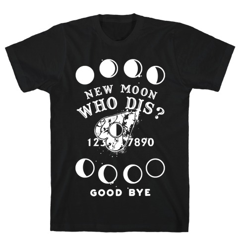 New Moon Who Dis Ouija Board Planchette Moon Phase Witch T-Shirt