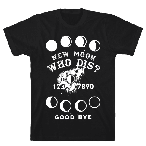 New Moon Who Dis Ouija Board Planchette Moon Phase Witch Mens T-Shirt