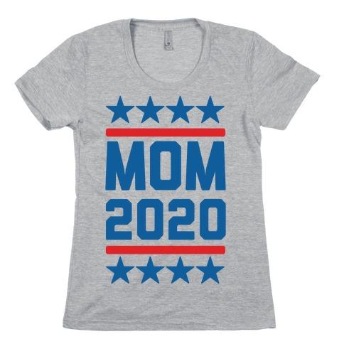 Mom 2020 Womens T-Shirt