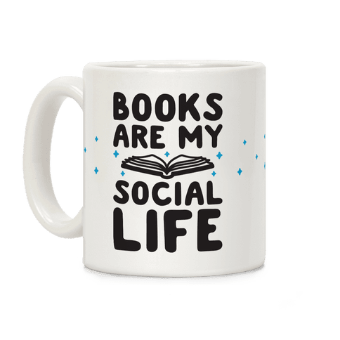 Books Are My Social Life Coffee Mug