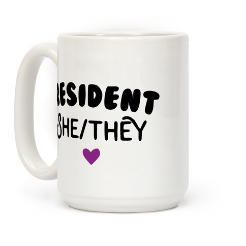 Resident She/They Coffee Mug