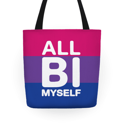 All Bi Myself Tote