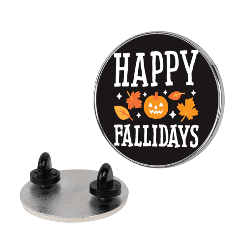 Happy Fallidays pin