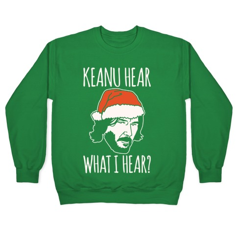 Keanu Hear What I Hear Parody White Print Pullover