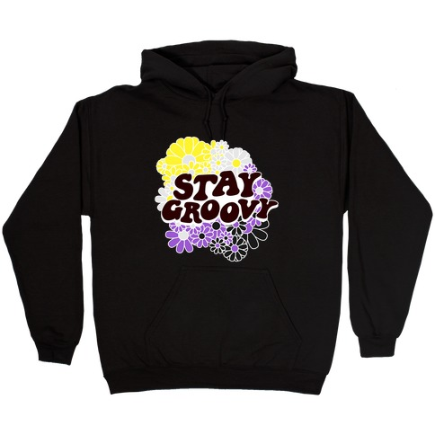 Stay Groovy (Nonbinary Flag Colors) Hooded Sweatshirt