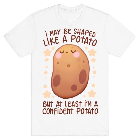 I'm A Confident Potato T-Shirt