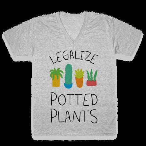 Legalize Potted Plants V-Neck Tee Shirt