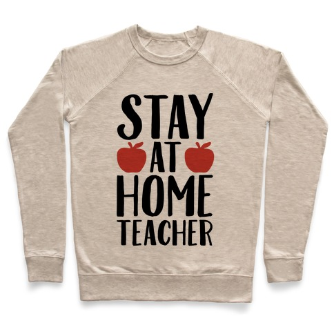 Stay At Home Teacher Pullover
