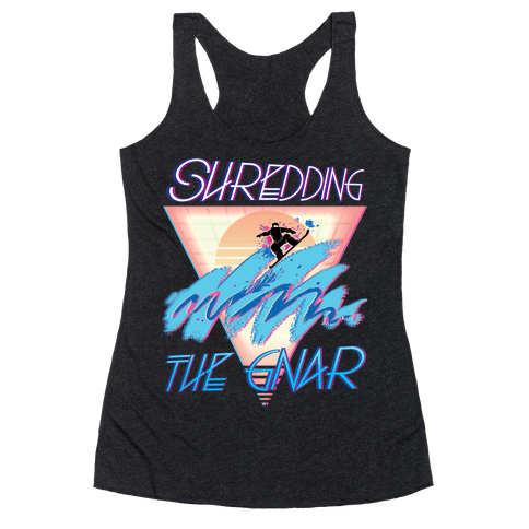 Shredding The Gnar Racerback Tank Top