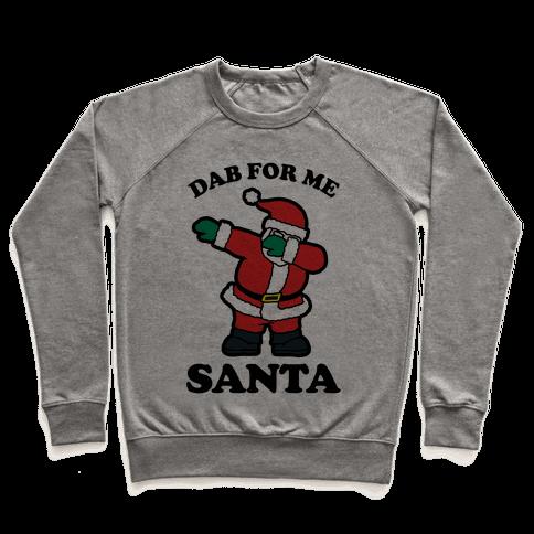 Dab for me Santa Pullover